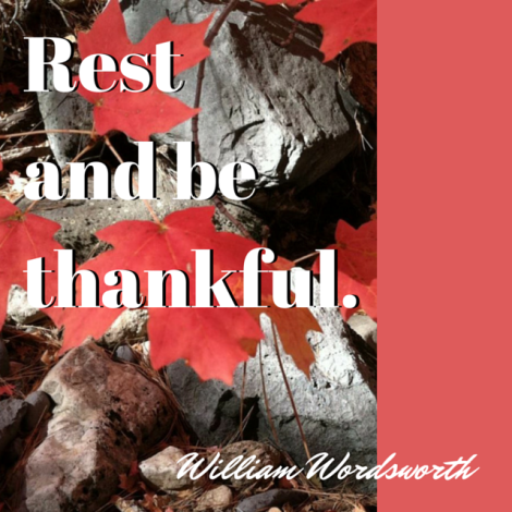 Rest and be thankful.
